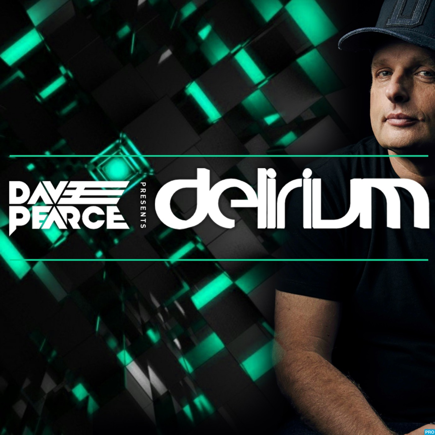 Dave Pearce Presents Delirium