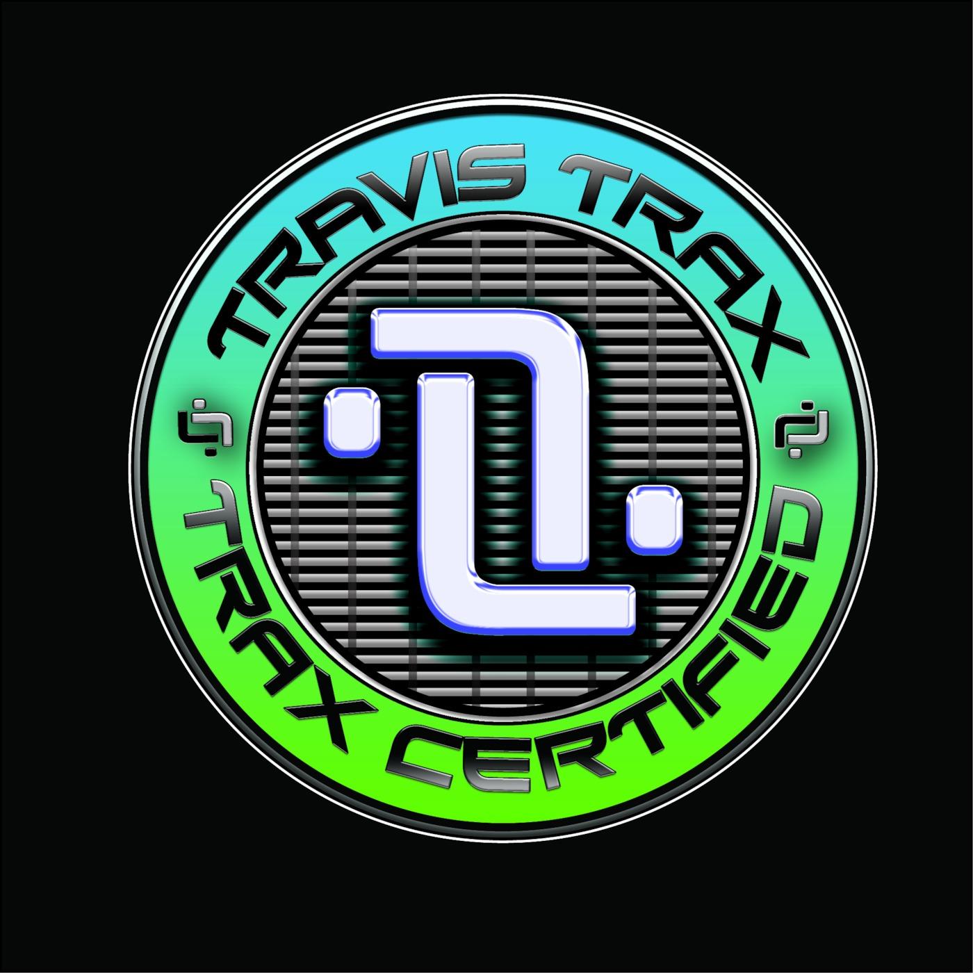 Trax Certified w/ Travis Trax