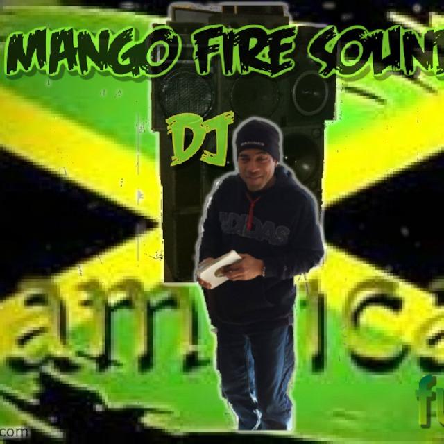 MANGO FIRE SOUND PRESENT DJ JAMAICA FUNK REGGAE DANCEHALL AND HIPHOP