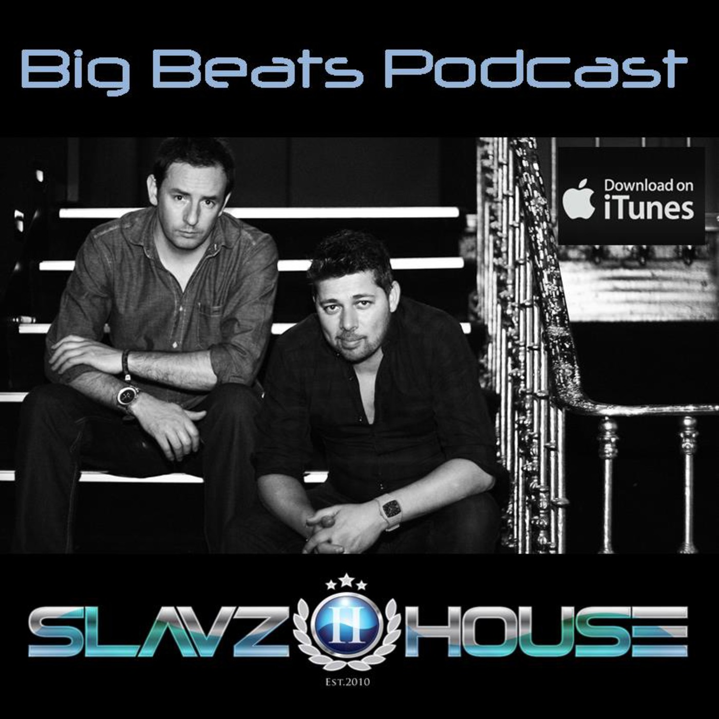 SlavzIIhouse Big Beats Podcast