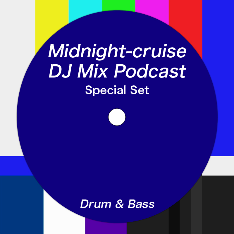 Midnight-cruise Special Set - Drum & Bass