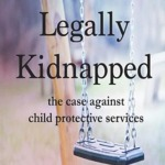 Carlos Morales on Legally Kidnapped: The Case Against Child