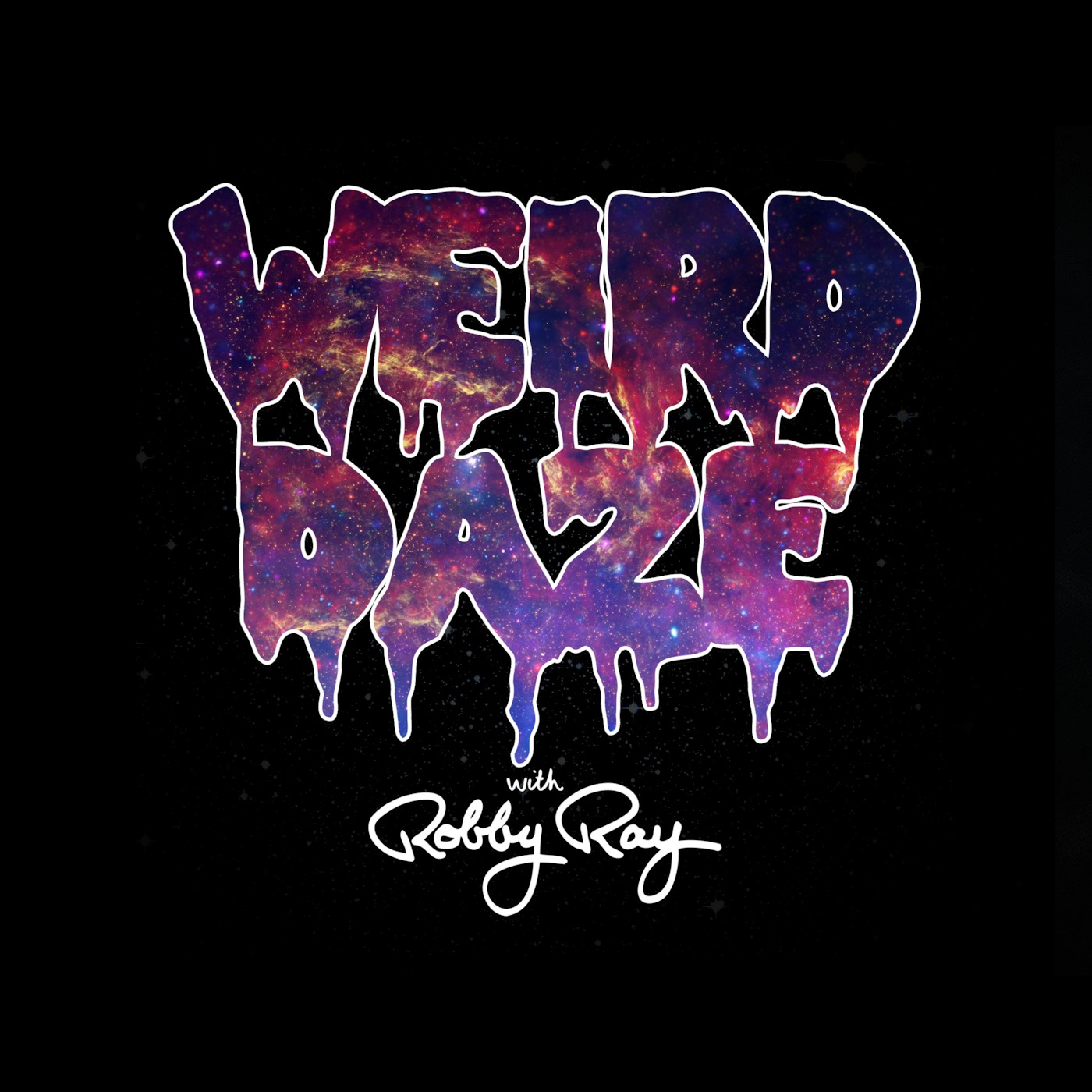 Weird Daze with Robby Ray