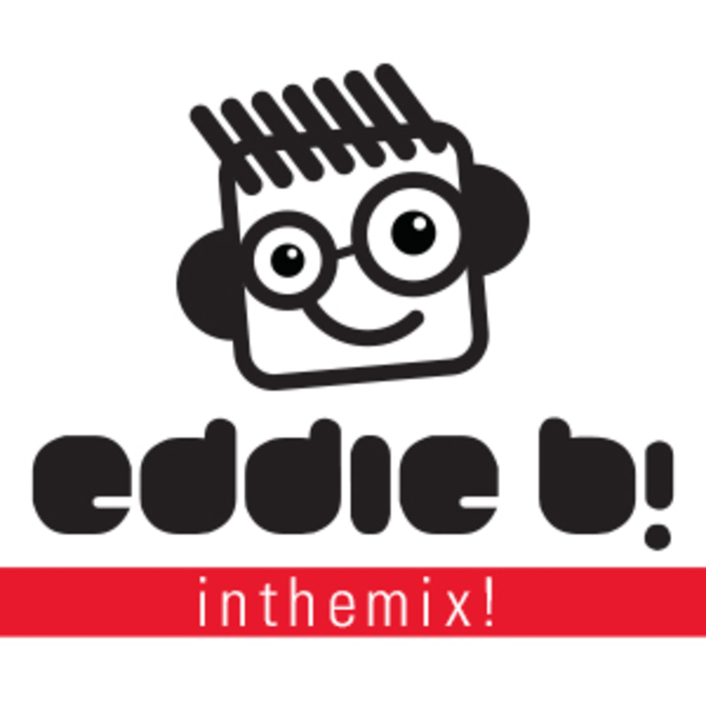Eddie B! Inthemix!