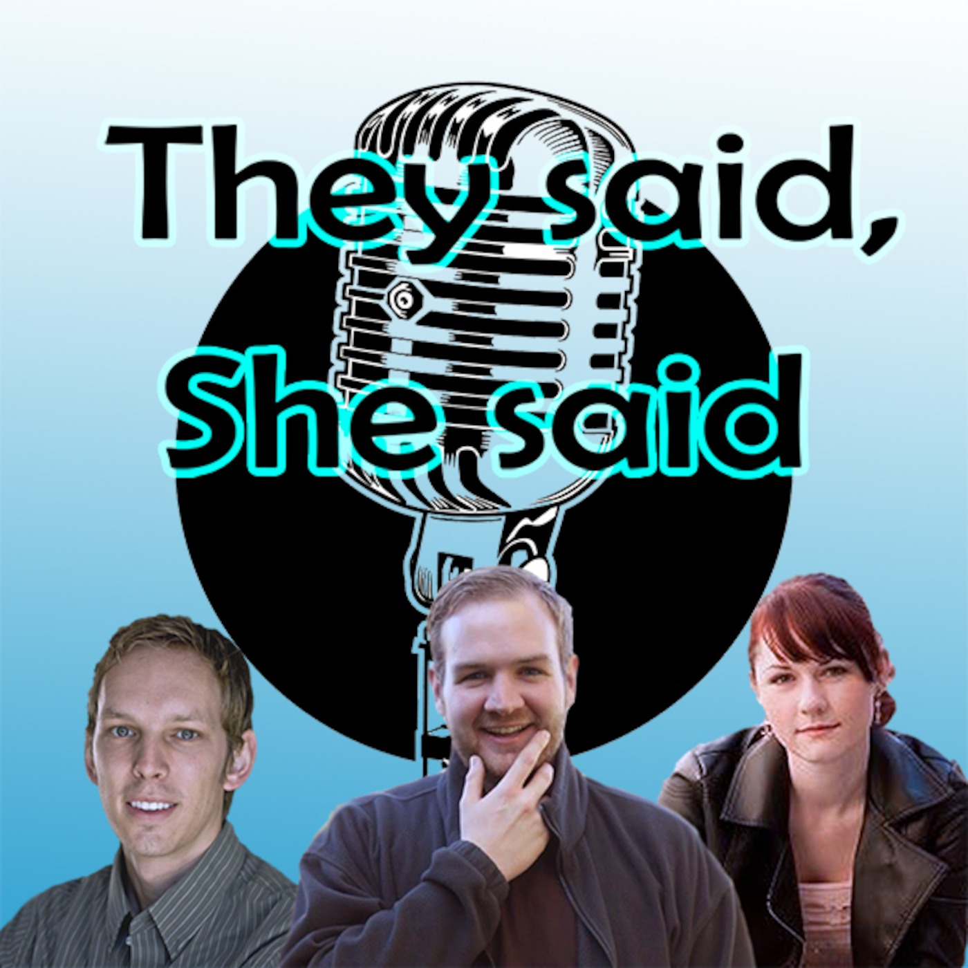 They Said She Said's Podcast