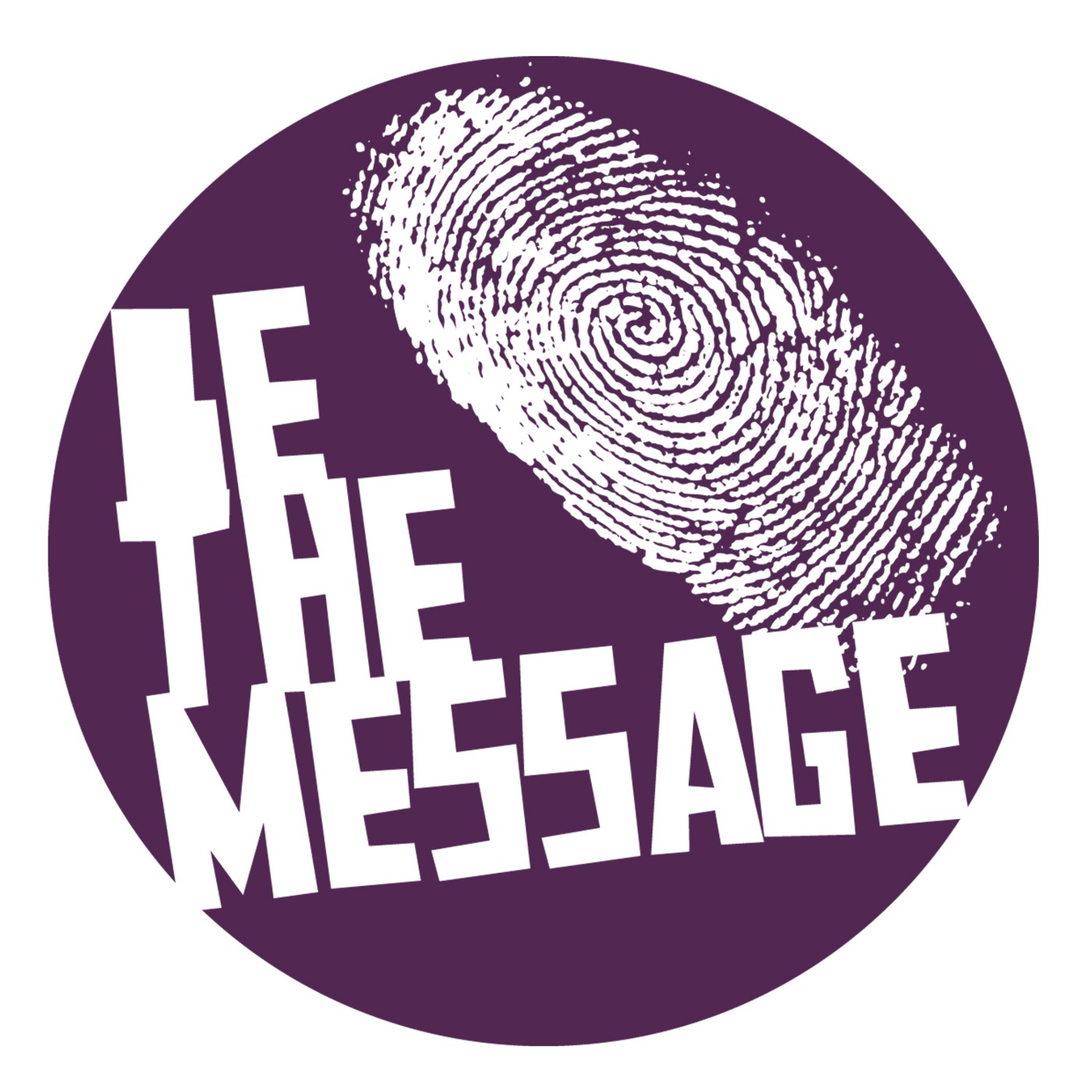 Be The Message's Podcast