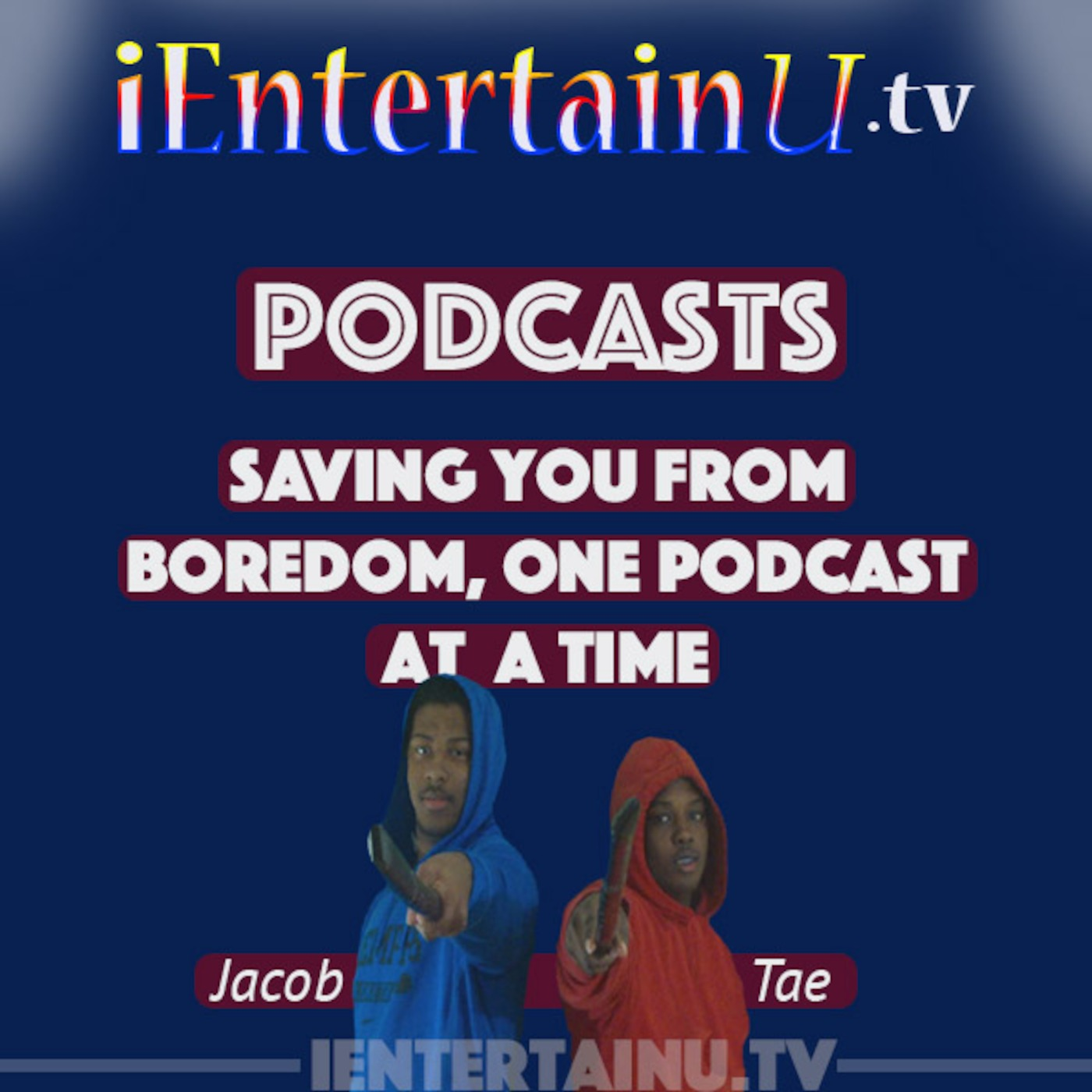 iEntertainU tv's Podcast