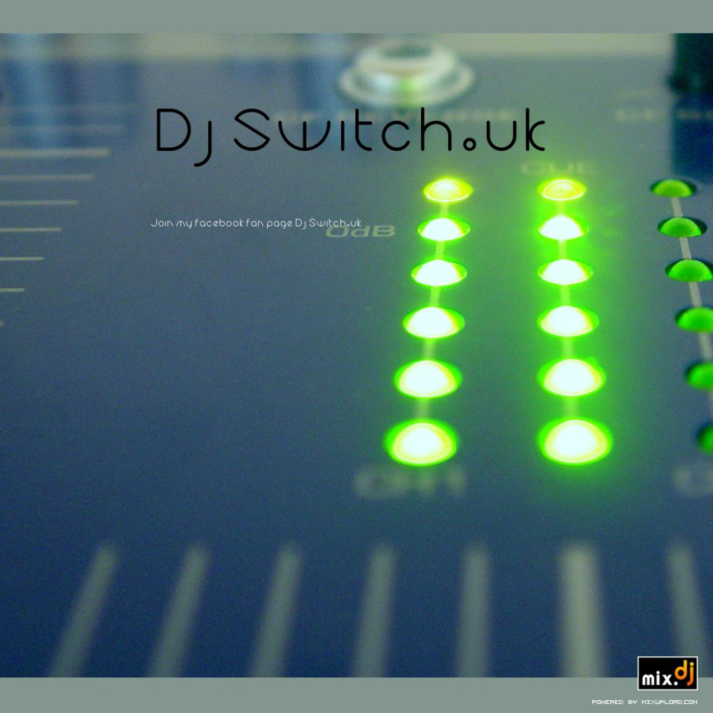 Dj Switch.uk's Switched on