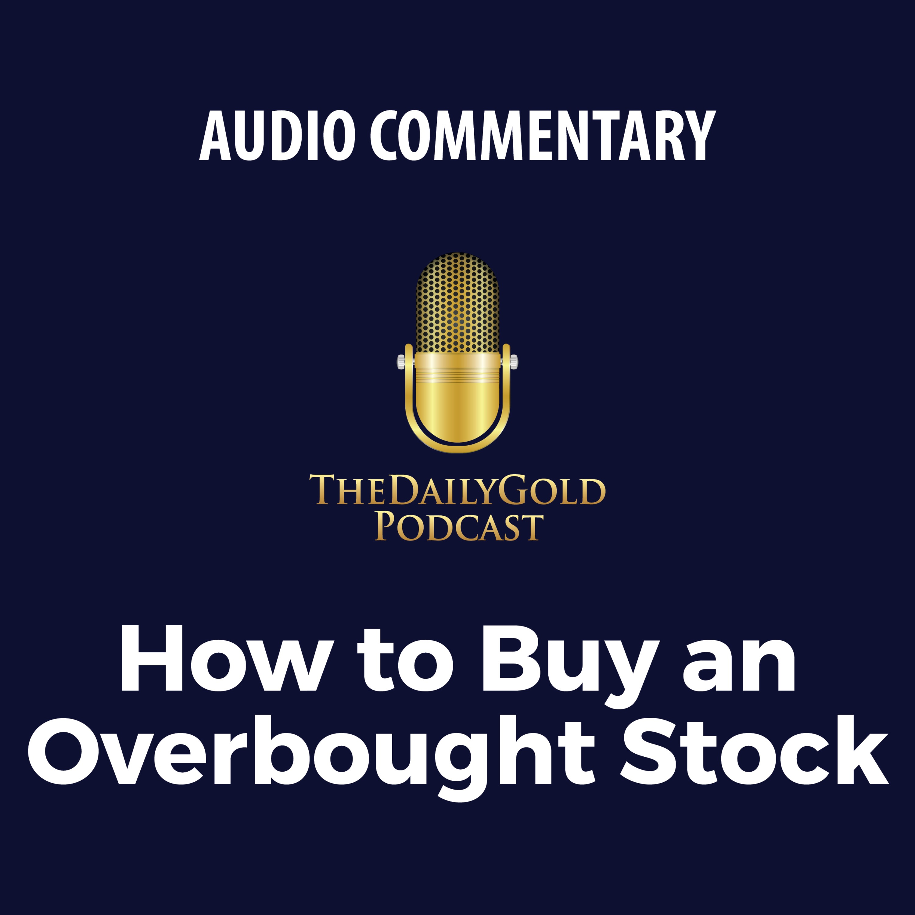 How to Buy an Overbought Stock