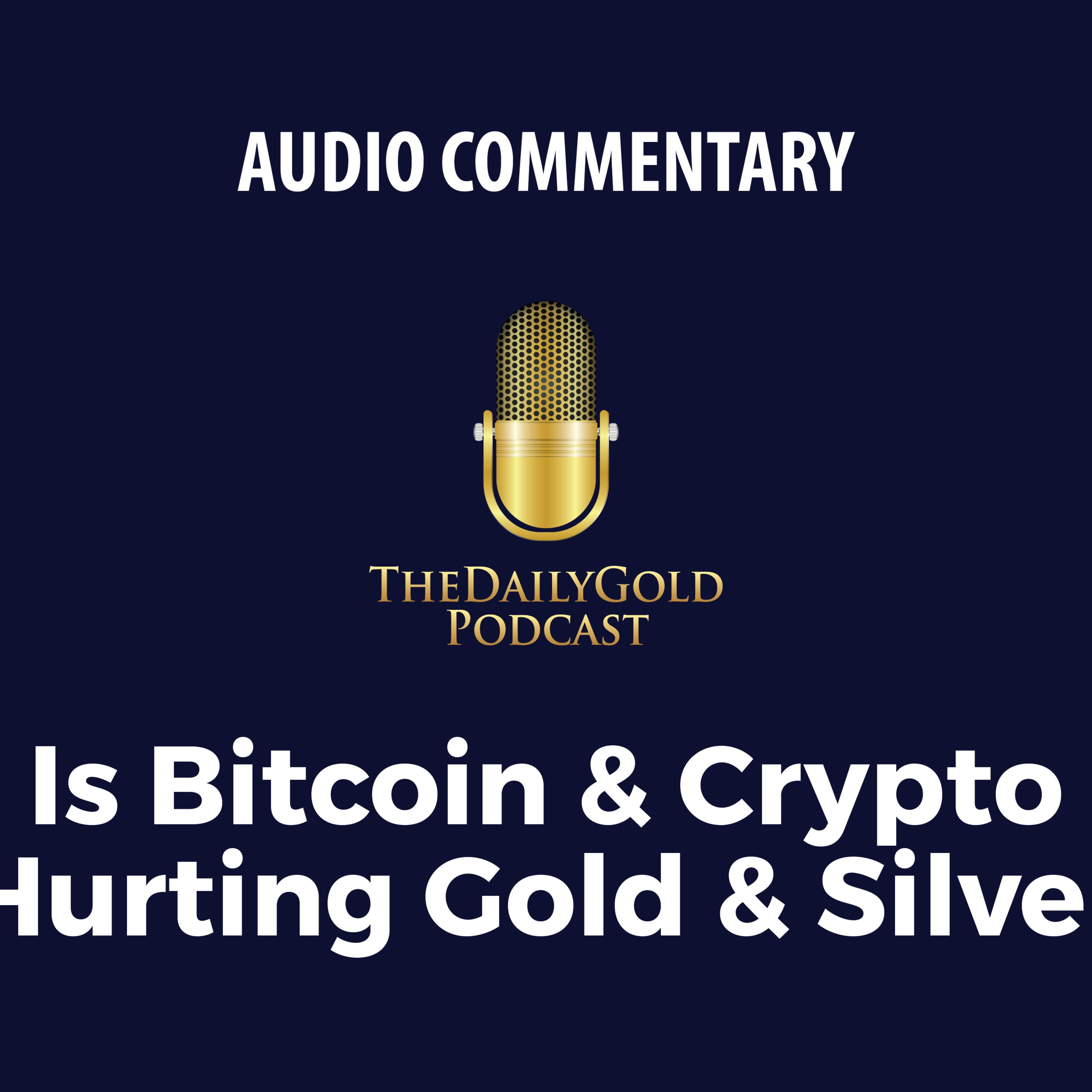 Is Bitcoin & Crypto Hurting Gold