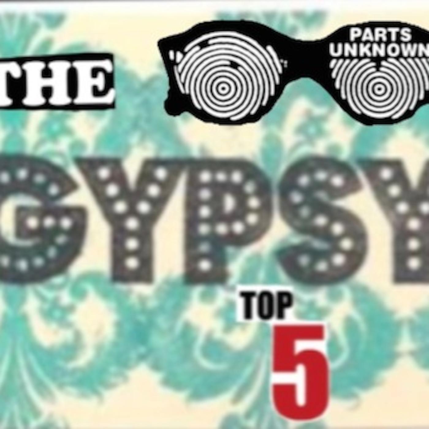 Gypsy's Top 5