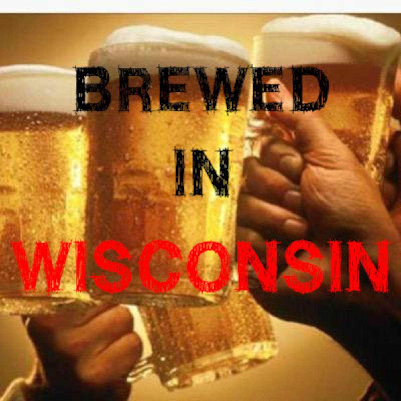 Brewed In WIsconsin