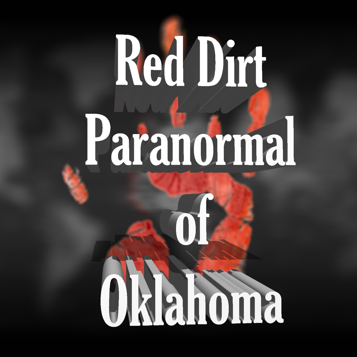 Red Dirt Paranormal Special Episode 3 With David Oman Red