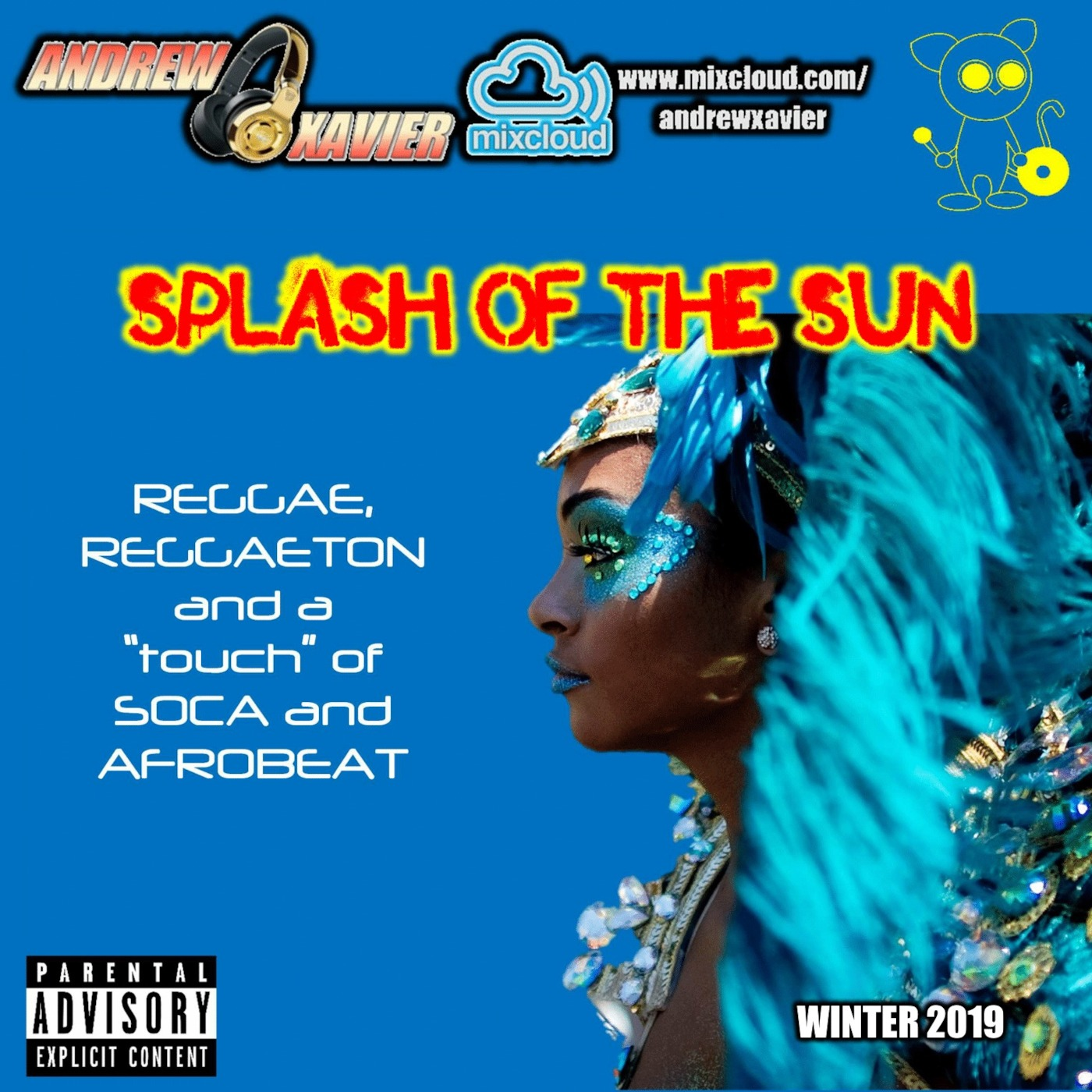 Andrew Xavier - Splash of the Sun (Reggae, Reggaeton, Soca