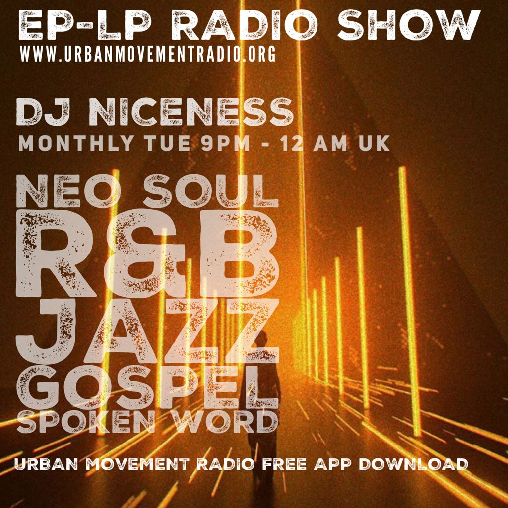 The NEW EP/LP Show #28 Neo2soul Playlist podcast