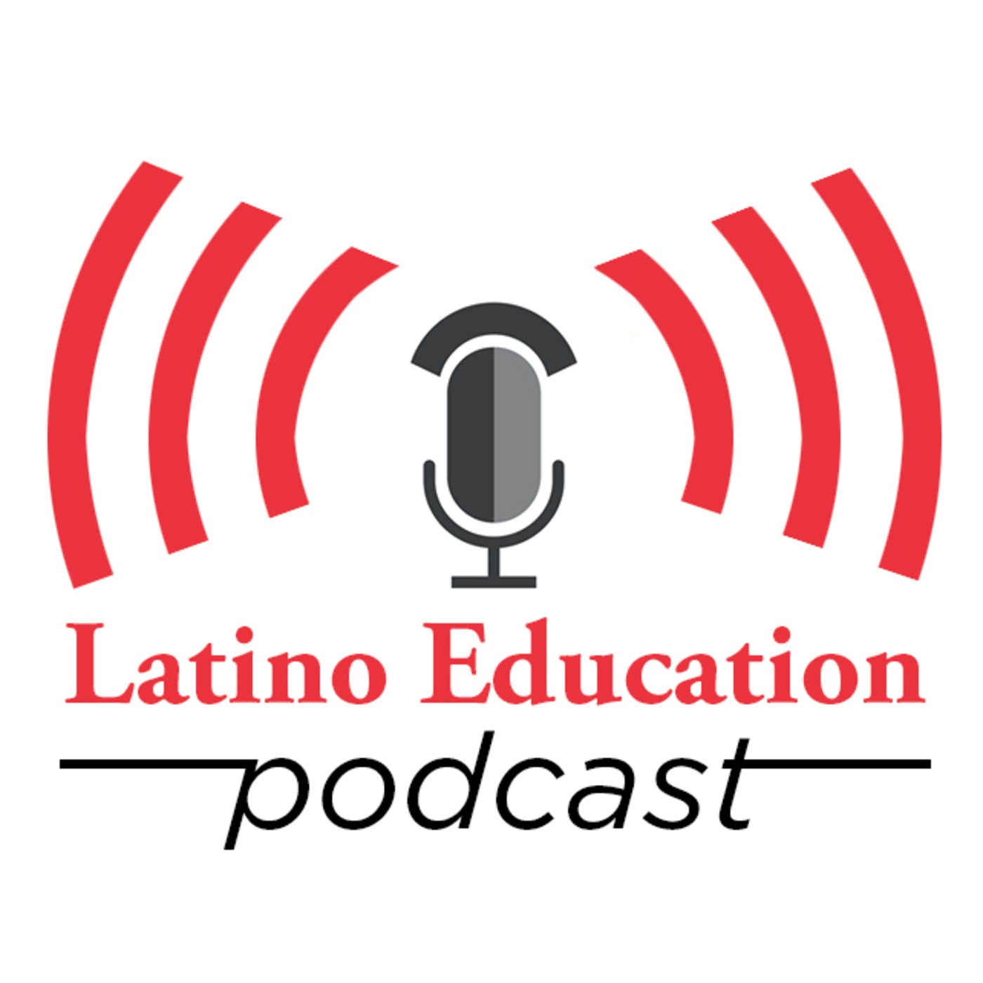 Latino Education Magazine's Podcast
