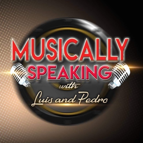Musically Speaking with Luis and Pedro | Free Podcasts
