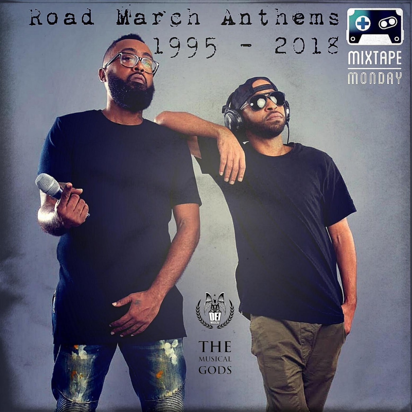 Road March Anthems #MixTapeMonday Week 5 Ruan Legend's podcast