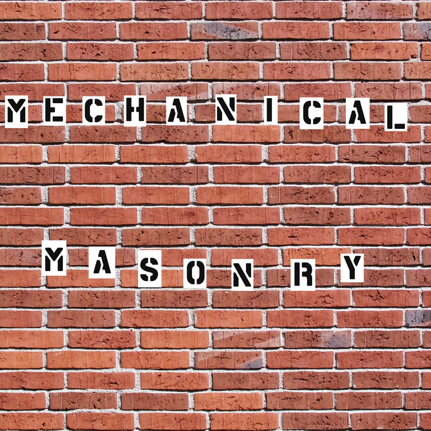 Mechanical Masonry