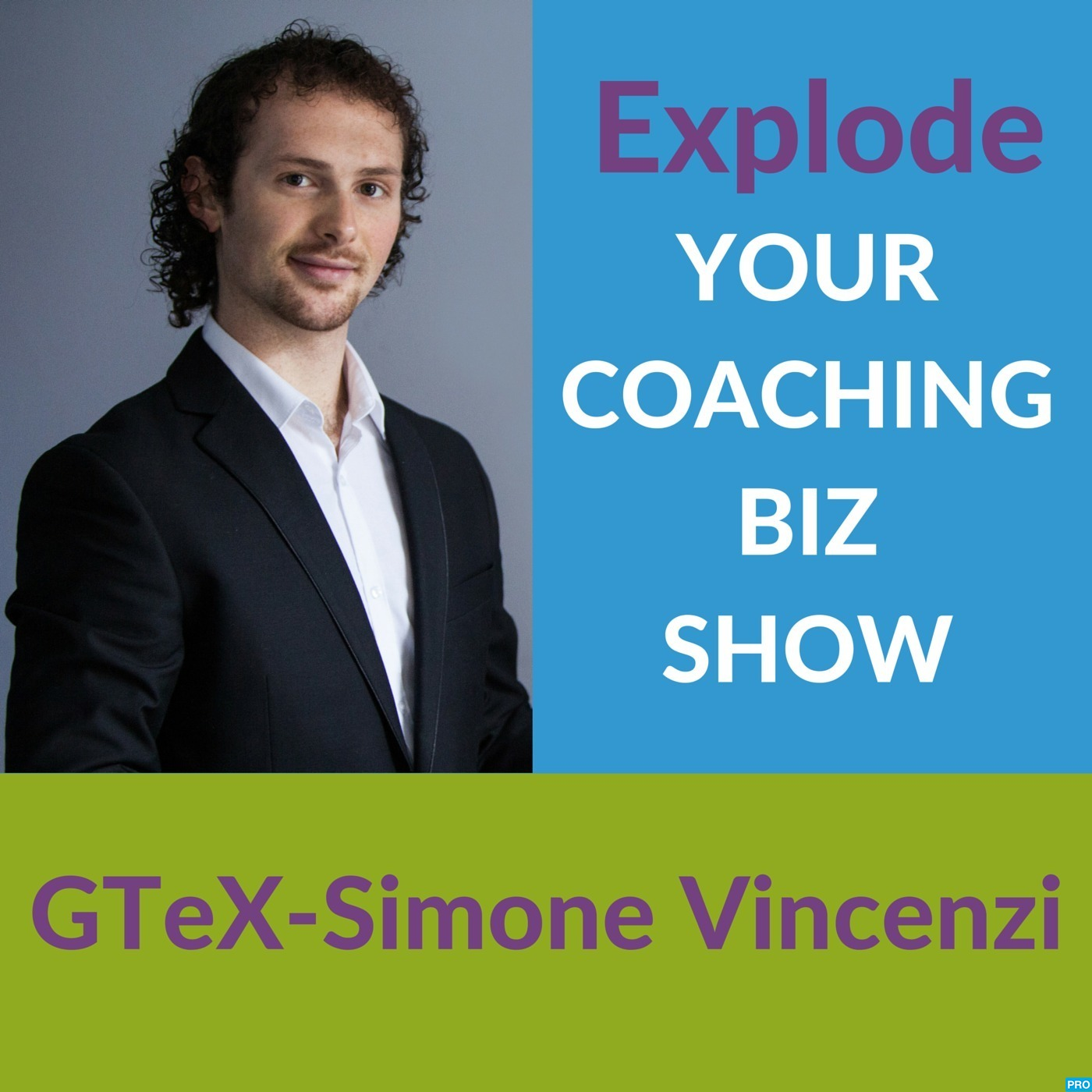 Explode Your Coaching Biz Show