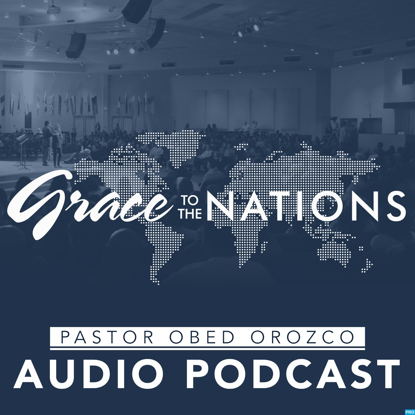 Grace to the Nations Podcast