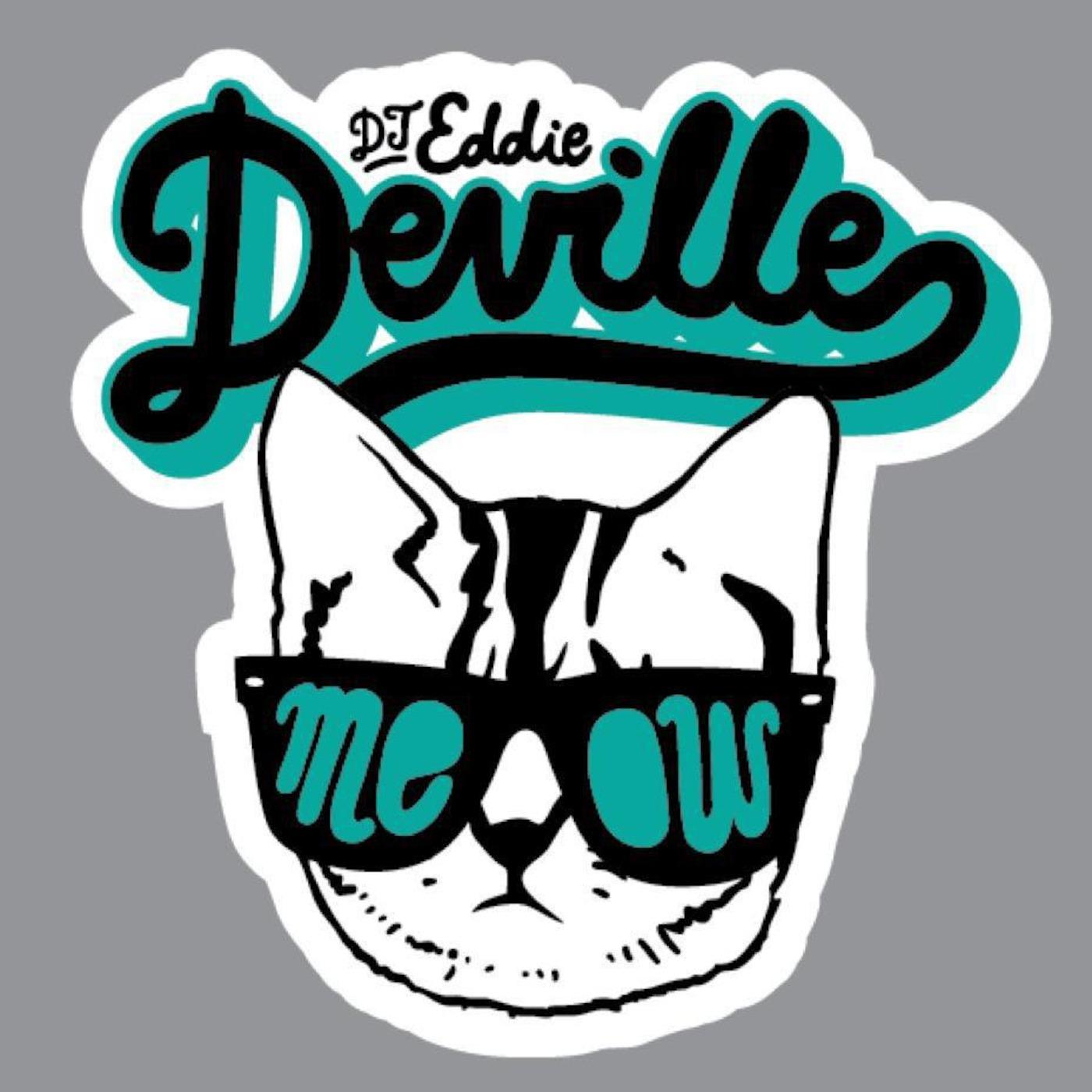 Dj Eddie Deville Podcast