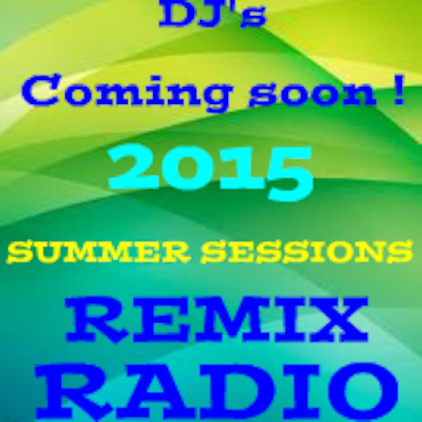 REMIX RADIO SPRING SESSIONS 2015 EP. 2