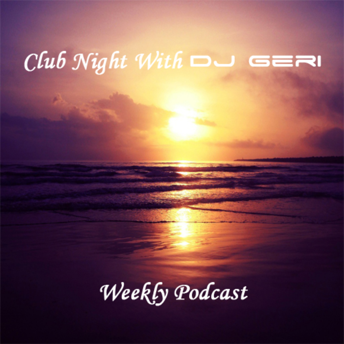 Club Night With DJ Geri