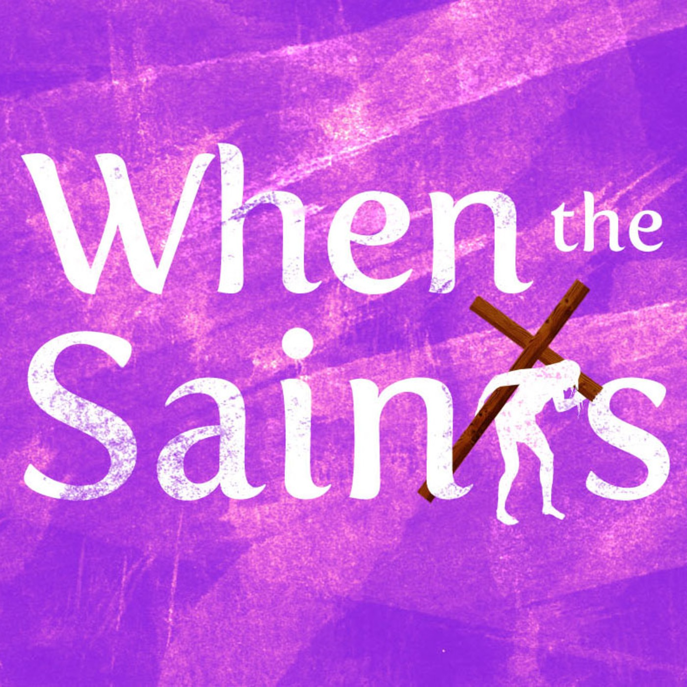 When the Saints' Podcast