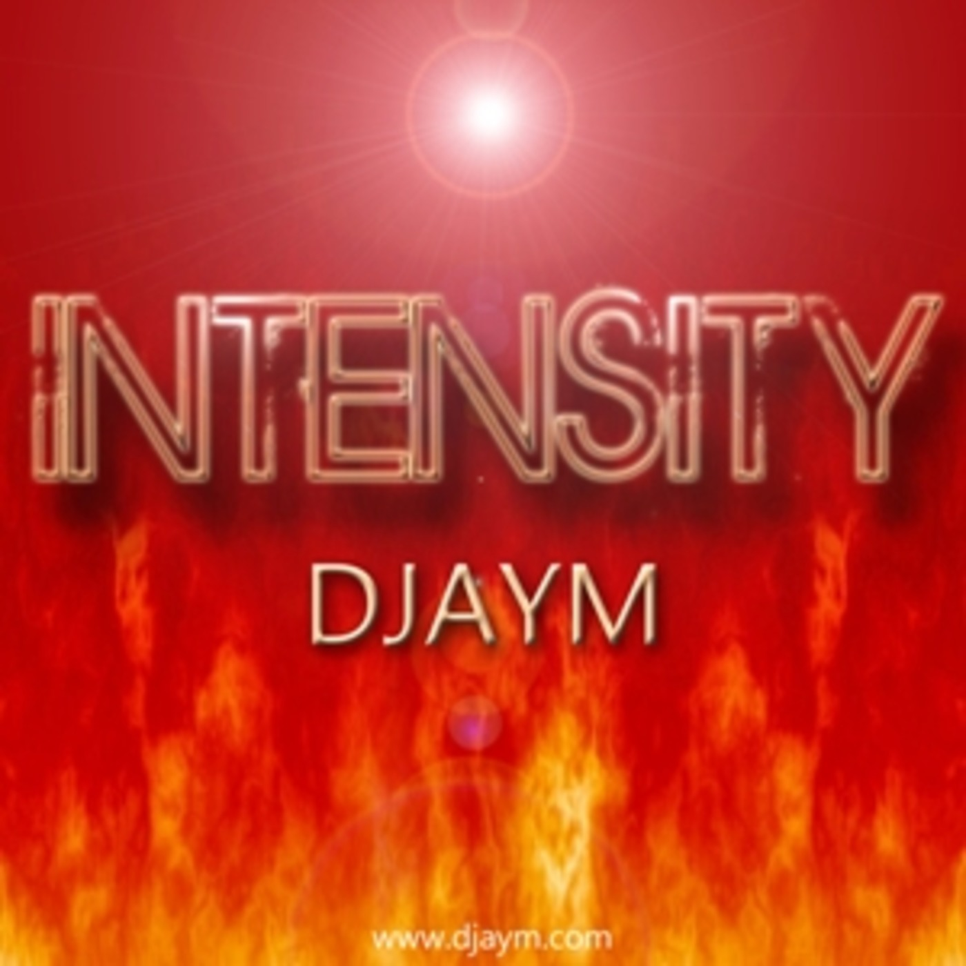 DJAYM - Intensity (Edit 130) DJAYM's podcast