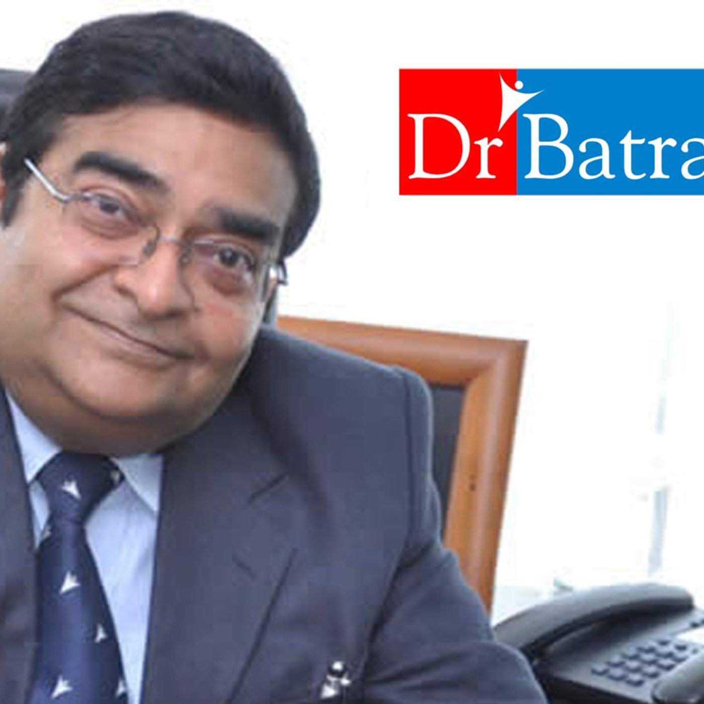 Episode 41: Dr. Mukesh Batra - Homeopath, Entrepreneur, Philanthropist (Part 1 of 2)