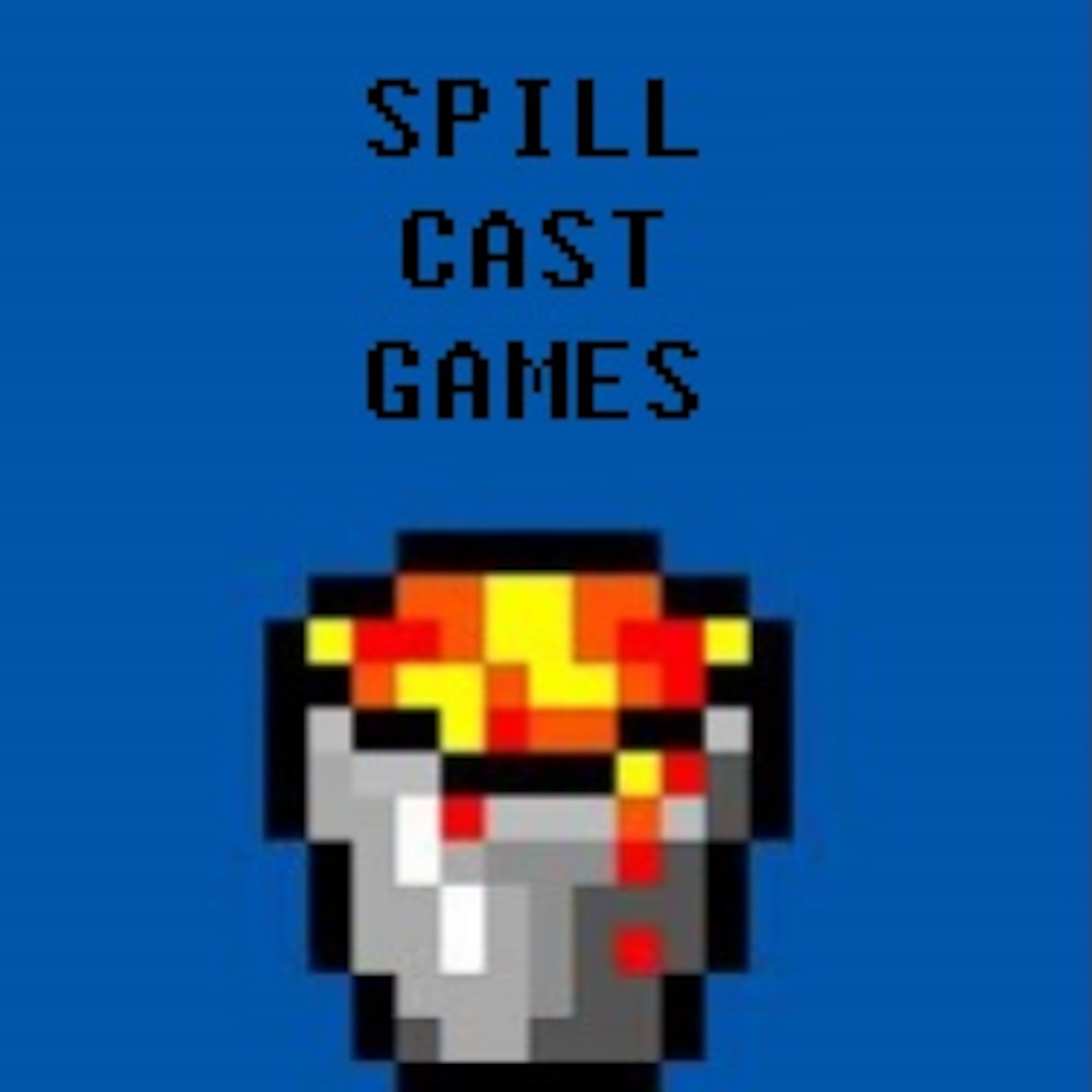 Spill Cast Podcast
