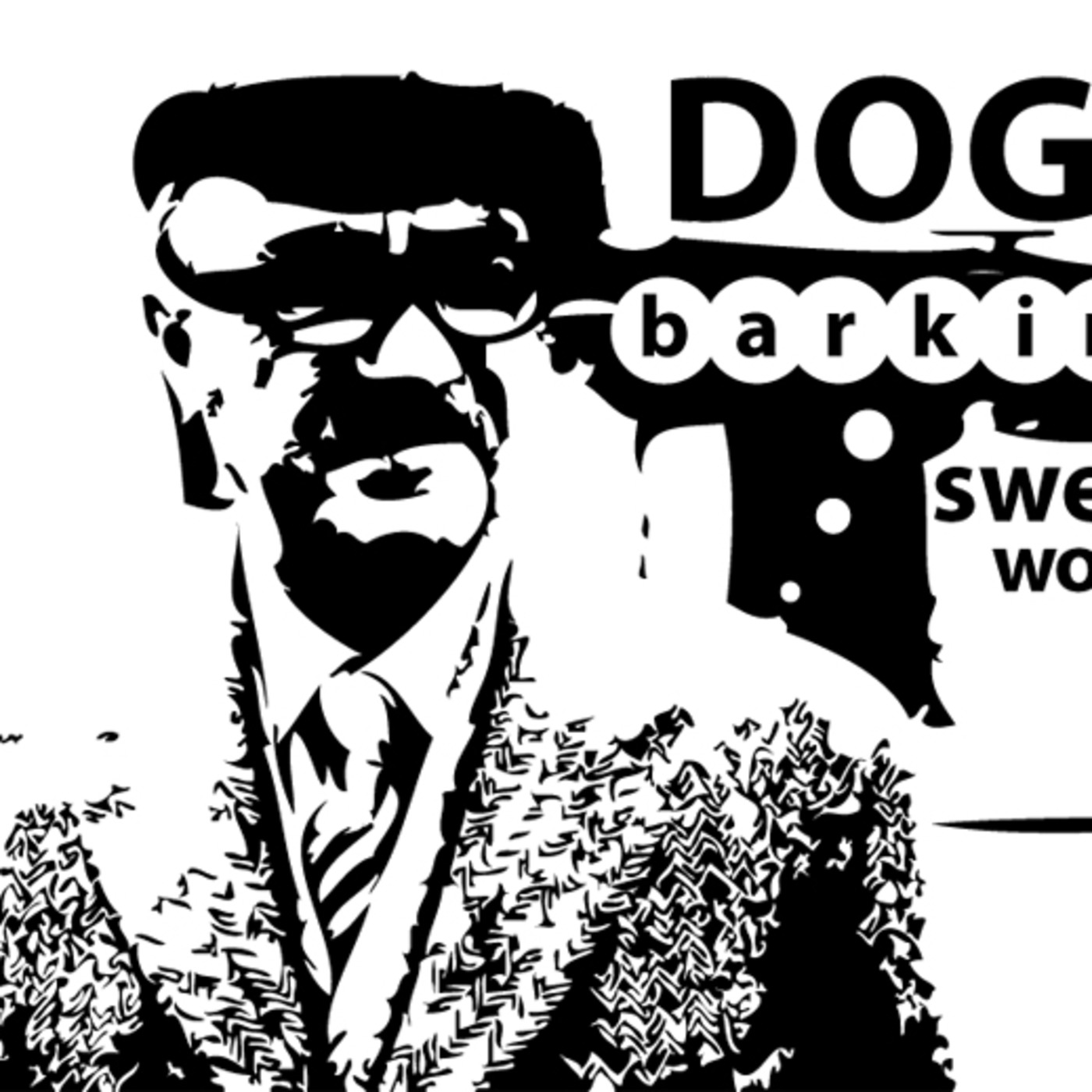Dogs Barking Swear Words' Podcast