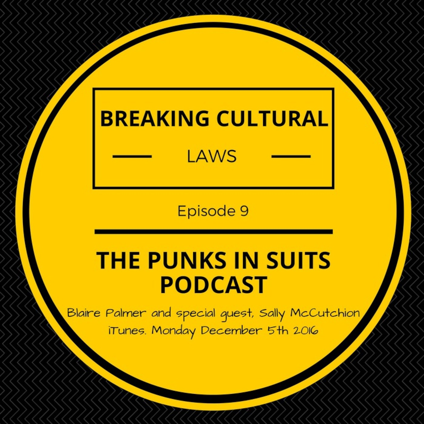 Episode 9: Breaking Cultural Laws...with guest Sally McCutchion