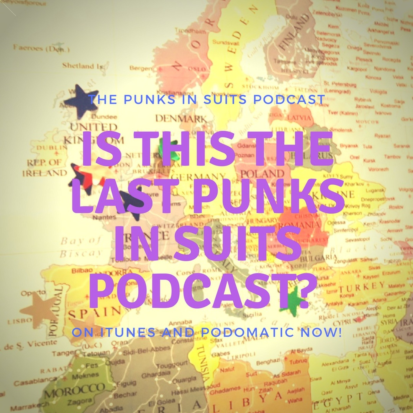 Episode 64: Is this the last Punks in Suits Podcast?