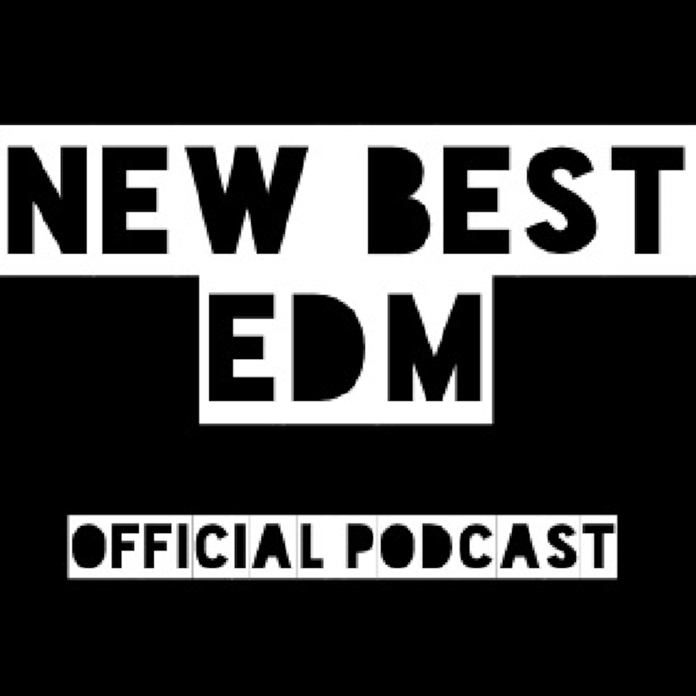 New Best EDM Official Podcast