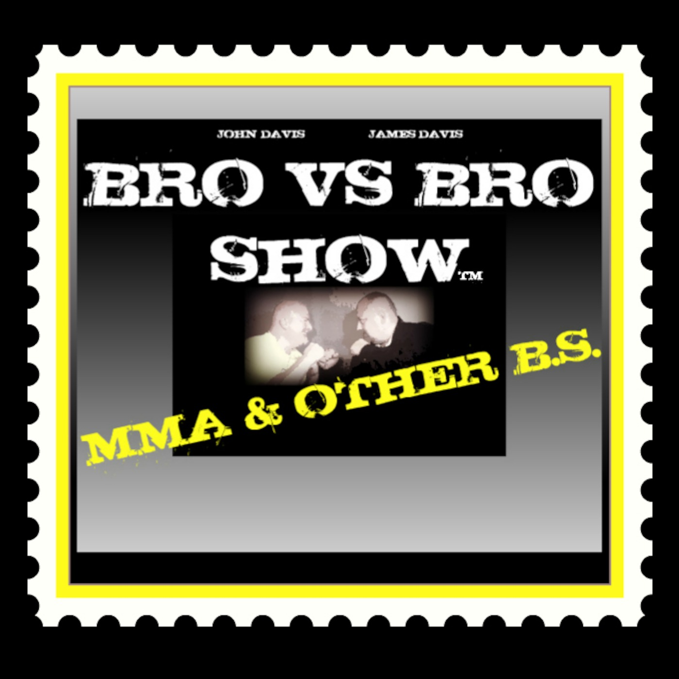 BRO VS BRO SHOWS' PODCAST