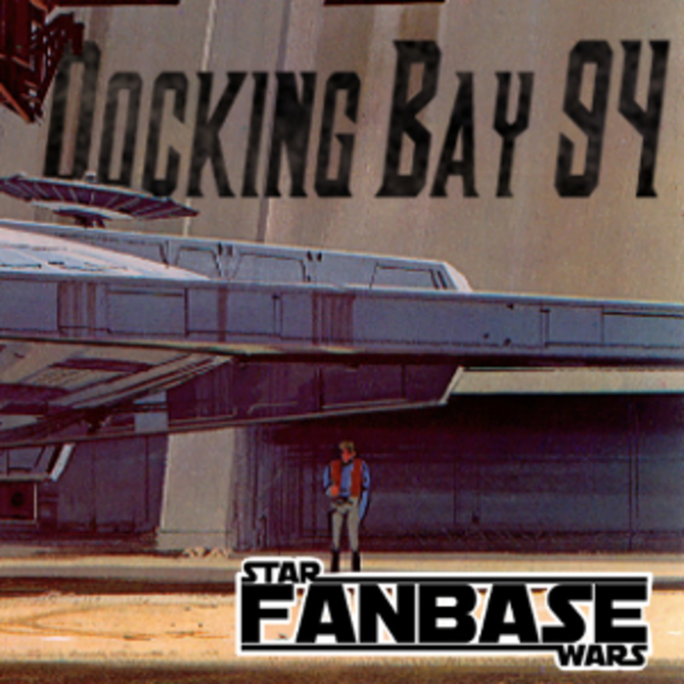 Star Wars Fanbase - Docking Bay 94