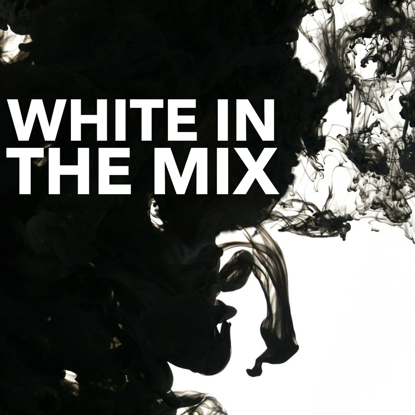 WHITE IN THE MIX