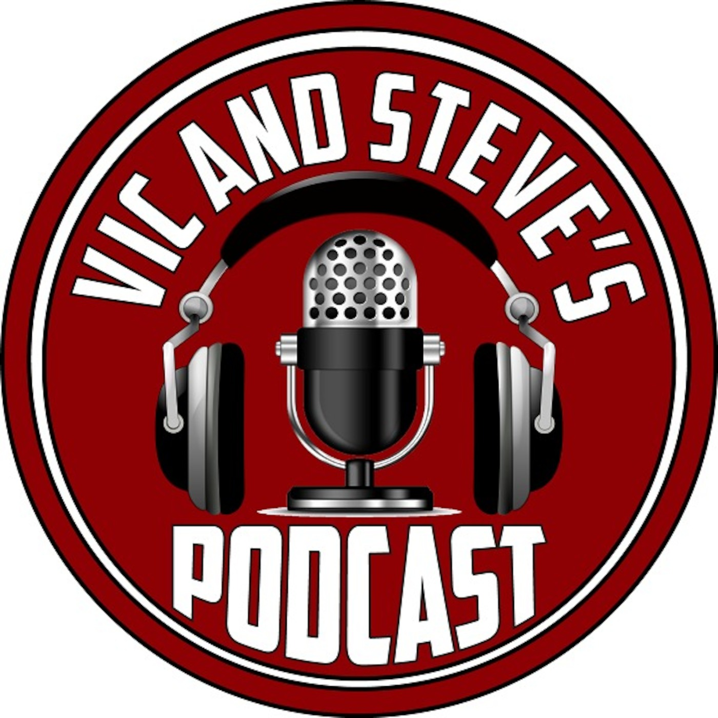 VIC AND STEVE'S PODCAST