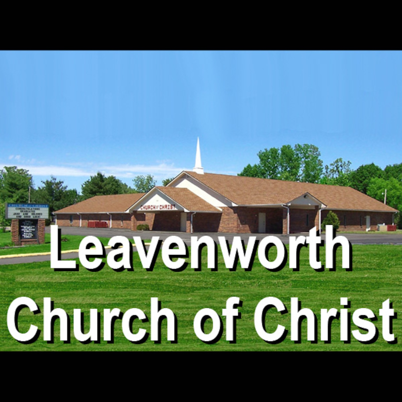 Leavenworth Church of Christ's Podcast