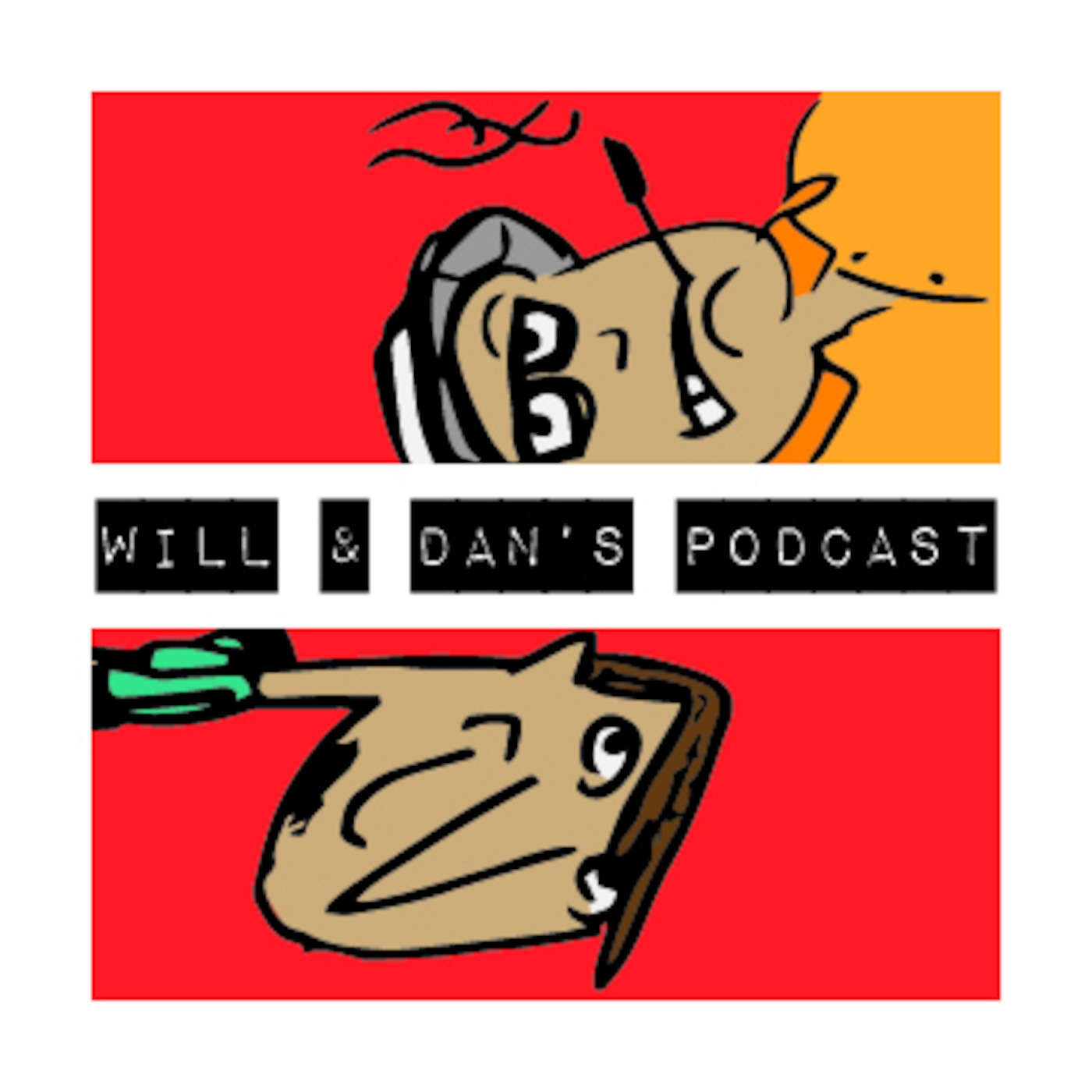 Will and Dan's Podcast