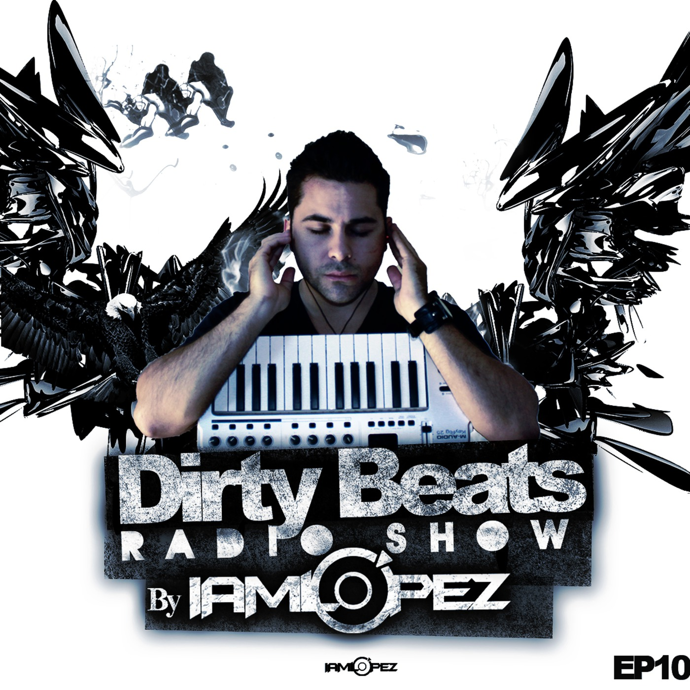 IAMLOPEZ's Dirty Beats Podcast