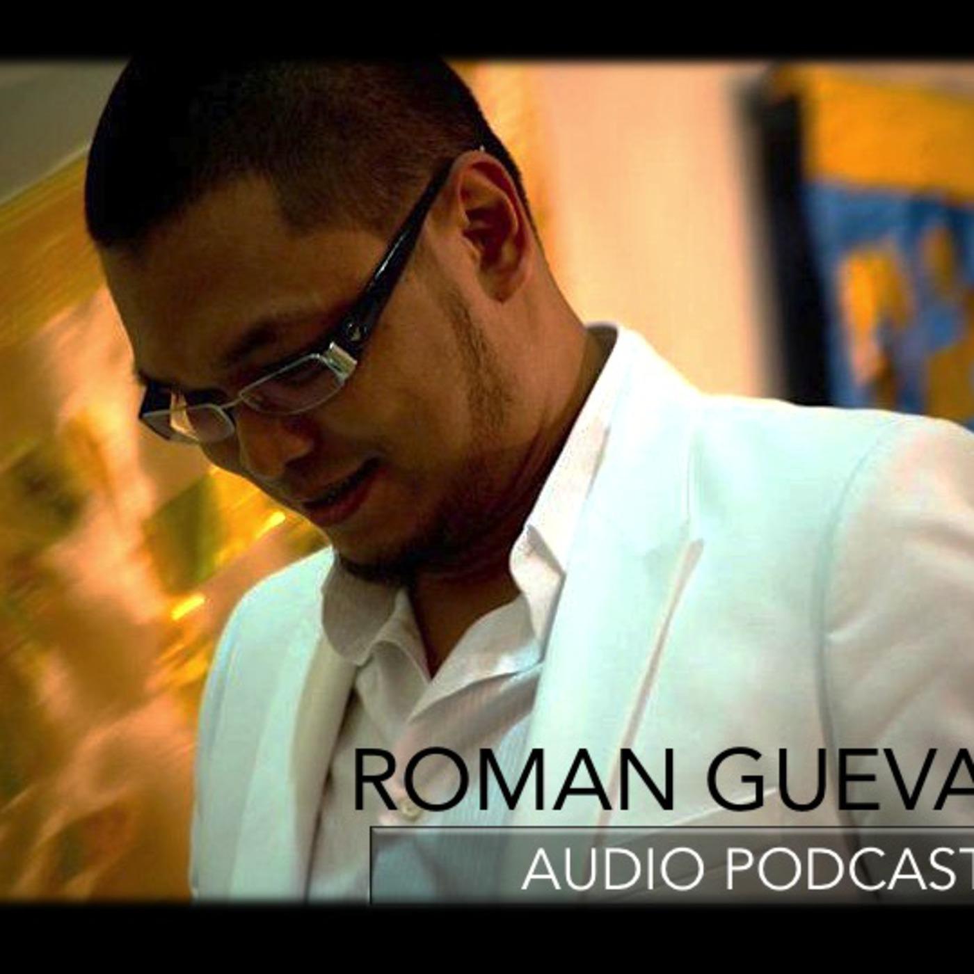 ROMAN GUEVARA's Podcast