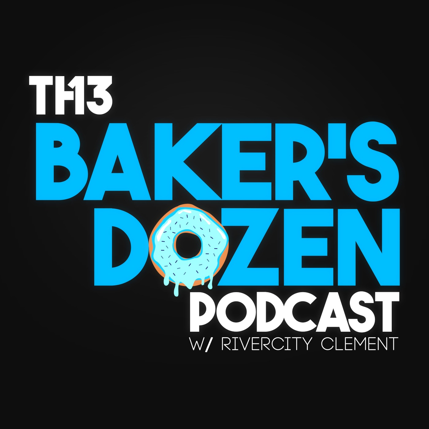 Baker's Dozen Podcast