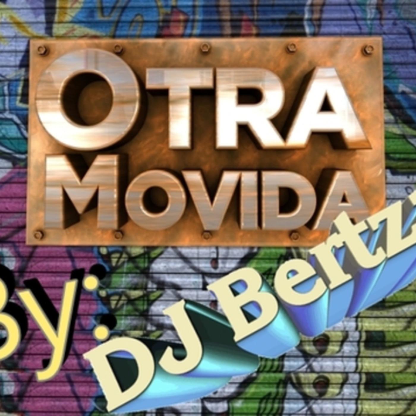 DJ Bertza- Megamix dedicado a Otra Movida