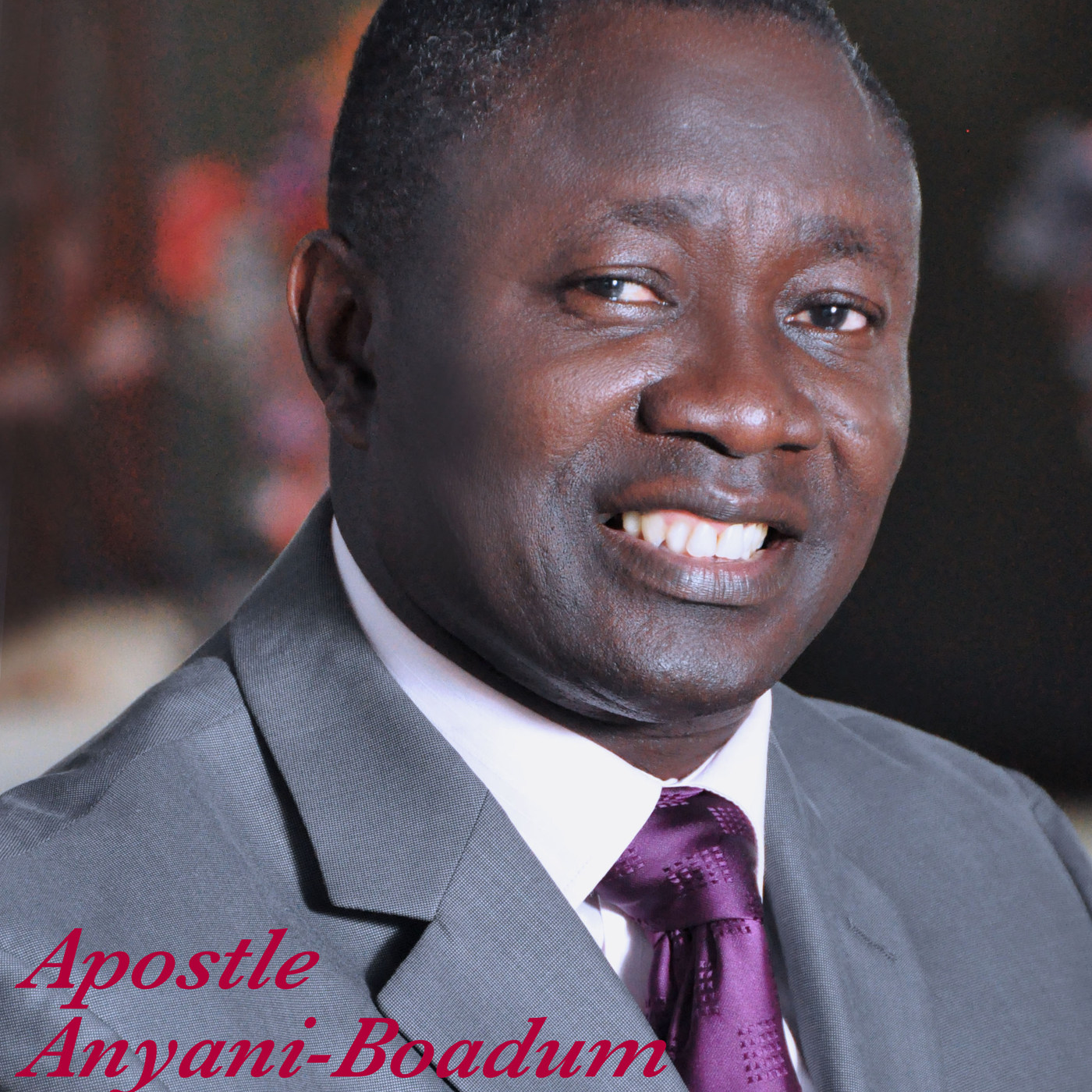 Apostle Anyani-Boadum's Podcast