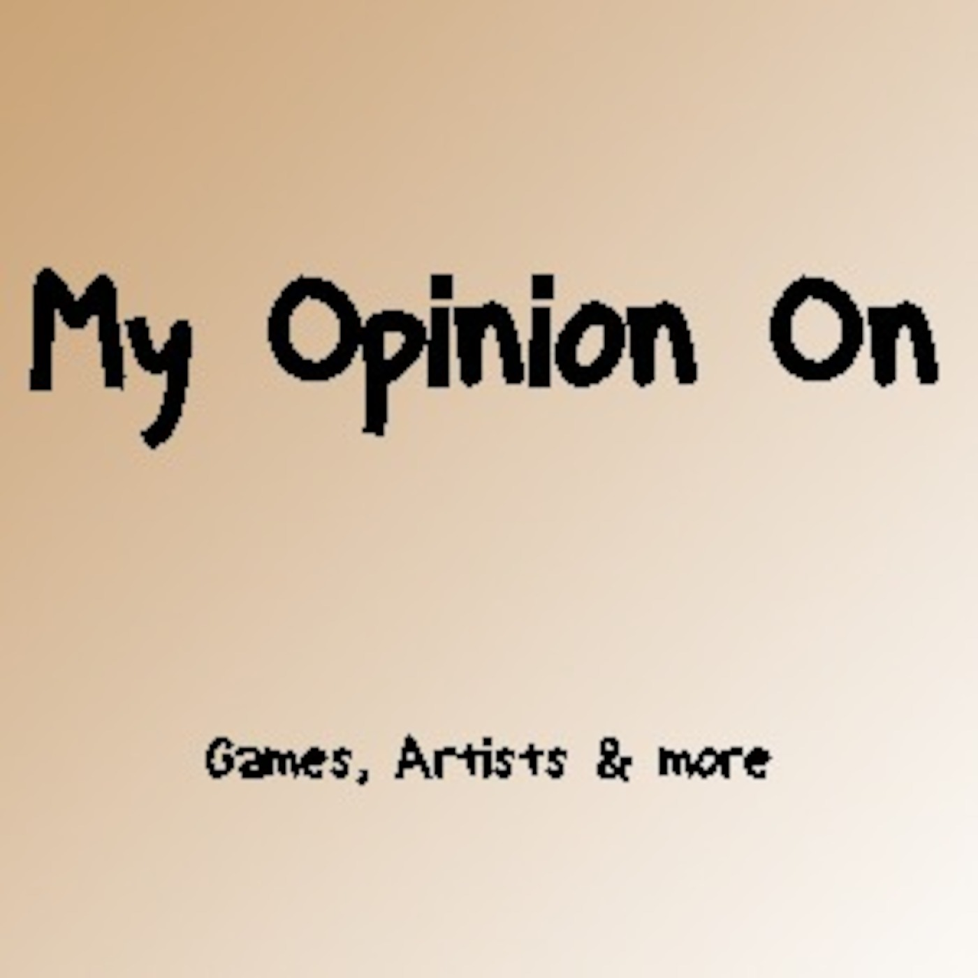my opinion on
