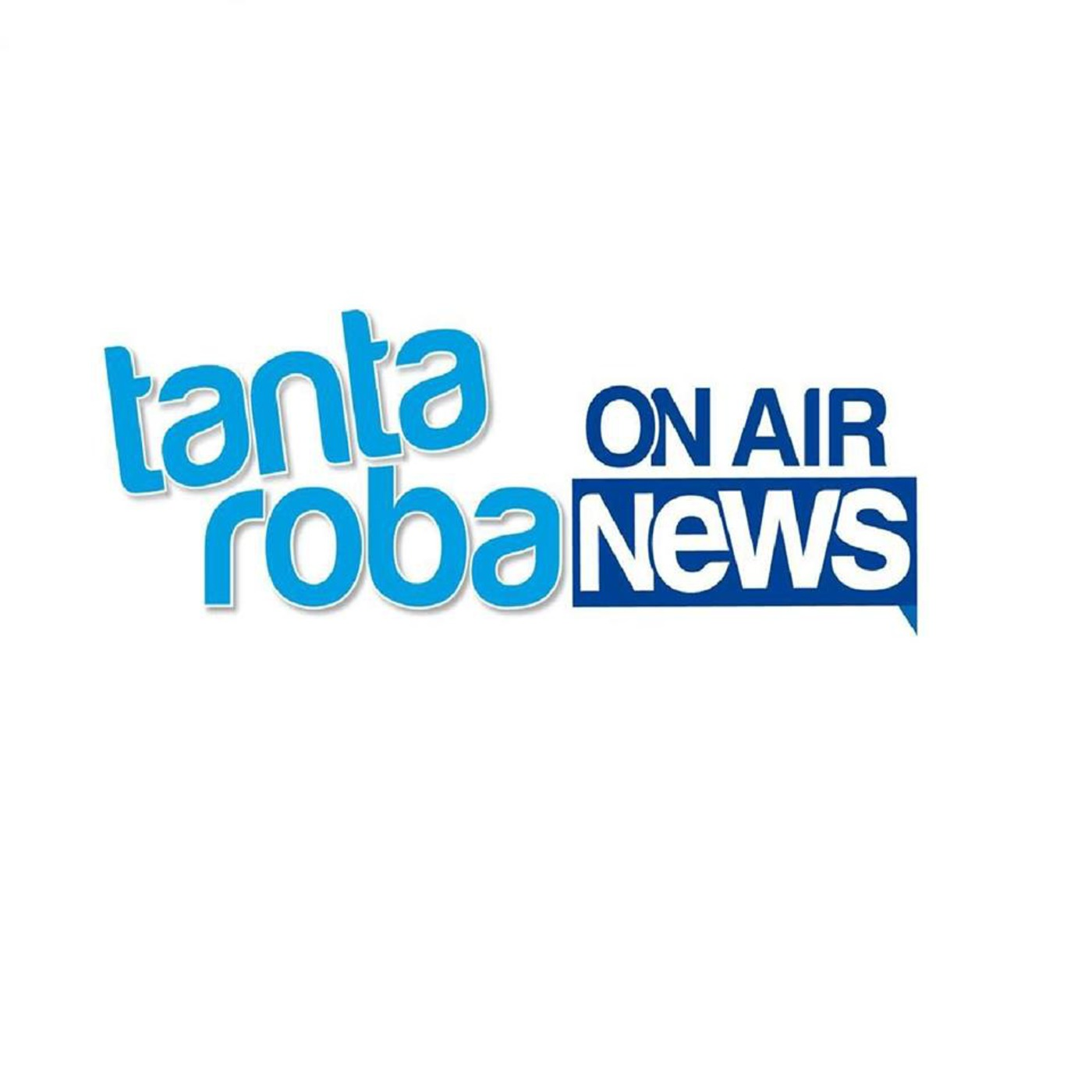 Tanta Roba News On Air