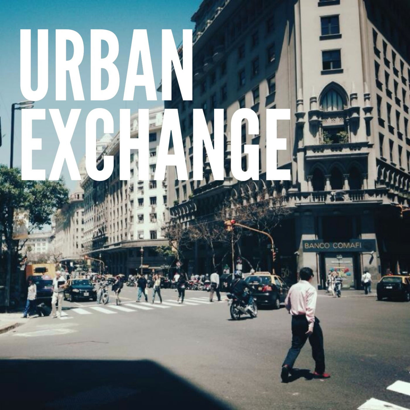 Urban Exchange Podcast